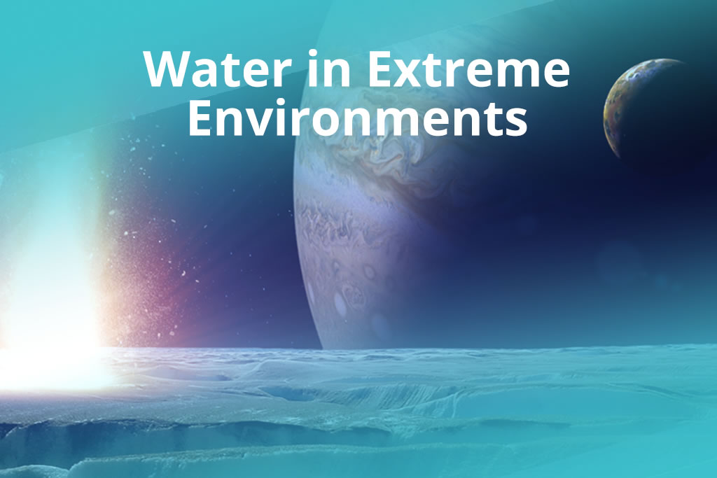 Water in Extreme Environments Unit Cover image collage of a planet and one of its moons
